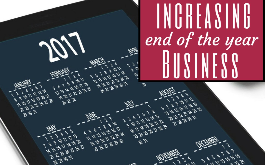 Increasing End of the Year Business